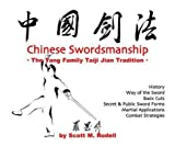 Chinese Swordsmanship the Yang Family Taiji Jian Tradition, Rodell, Scott M., 0974399906