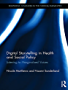 Digital Storytelling in Health and Social Policy: Listening to Marginalised Voices (Routledge Advances in the Medical Humanities)