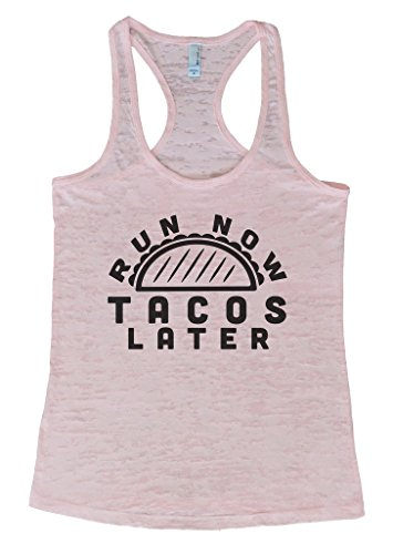 """Women's Funny Burnout Tank Top """"Run Now Tacos Later"""" RB Clothing Co"""