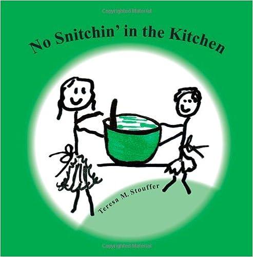 No Snitchin' in the Kitchen