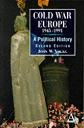 Cold War Europe 1945-1991, 2Ed: A Political History