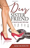 Dear Sister Friend: A Letter of Love and a Call