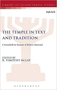 Book The Temple in Text and Tradition (Library of Second Temple Studies)