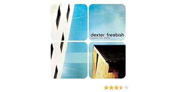 Tripped Into Divine: Dexter Freebish: Amazon.es: Música
