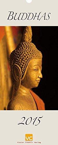 Buddhas 2015 Kalender – Wandkalender, 1. August 2014 Vision Creativ Verlag 393568360X Esoterik Nichtchristliche Religionen