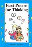 First Poems for Thinking (Studies for Thinking)