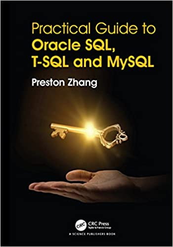 Practical Guide for Oracle SQL, T-SQL and MySQL 1st Edition