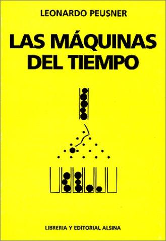 Descargar Libro Las Maquinas Del Tiempo Leonardo Peusner