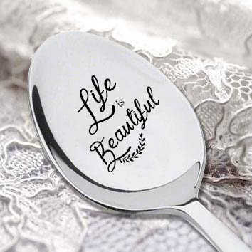 Life is beautiful Spoon- Novelty festival Gift - Filled With Magic - Gift For Girlfriend -Gift For Boyfriend - Spoon With Saying Inspiration Quote