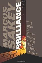 [ BRILLIANCE ] BY Sakey, Marcus ( AUTHOR )Jul-16-2013 ( Paperback )