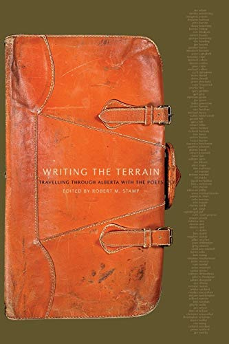 Writing the Terrain: Travelling Through Alberta with the Poets