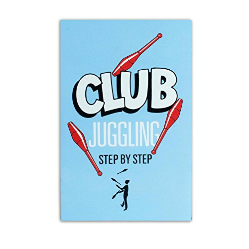 a-step-by-step-guide-to-the-art-of-club-juggling