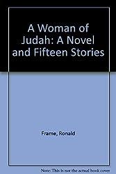 A Woman of Judah: A Novel and Fifteen Stories