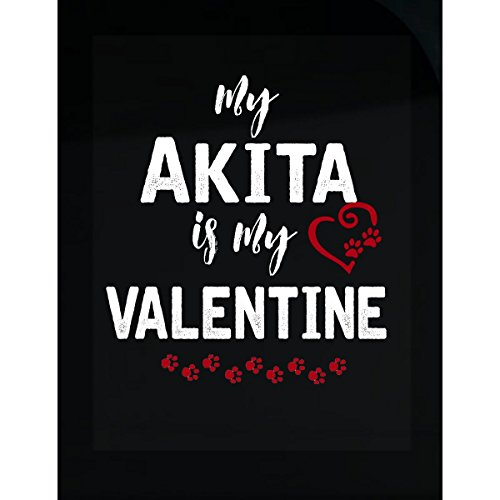 - My Akita Is My Valentine. Funny Gift For Dog Lover - Sticker