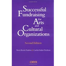 Successful Fundraising for Arts and Cultural Organizations (English Edition)