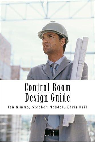 Control Room Design Guide