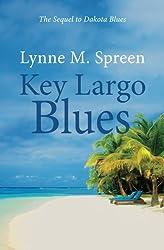 Key Largo Blues: The Sequel to Dakota Blues (Karen Grace) (Volume 2)