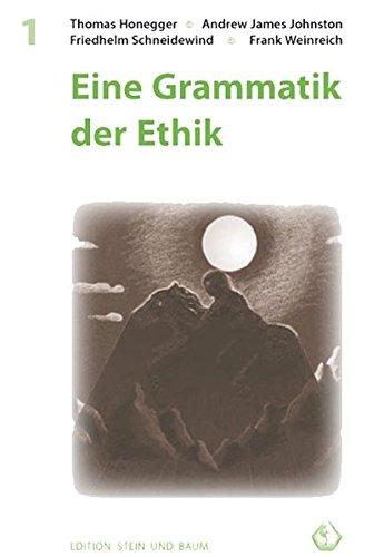 Eine Grammatik der Ethik: Die Aktualität der moralischen Dimension in J. R. R. Tolkiens literarischem Werk (Edition BAUM UND STEIN)