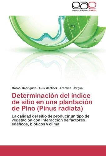 Descargar Libro Determinación Del índice De Sitio En Una Plantación De Pino Rodríguez Marco