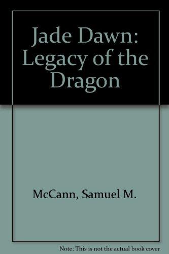 Jade Dawn: Legacy of the Dragon
