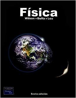 libro de fisica wilson buffa lou
