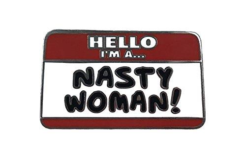 (Nasty Woman Name Badge Enamel Pin)