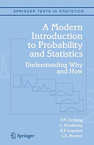A Modern Introduction to Probability and Statistics: Understanding Why and How (Springer Texts in Statistics)