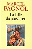 img - for La Fille Du Puisatier (Fortunio) (French Edition) book / textbook / text book