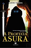 A Profecia: Asura (Portuguese Edition)