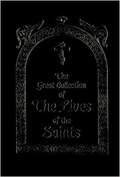 The Great Collection of the Lives of the Saints, Vol. 2: October
