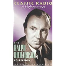 Classic Radio Performances: The Ralph Richardson Collection