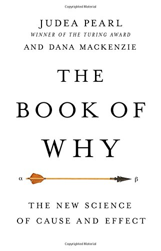 The Book of Why: The New Science of Cause and Effect cover