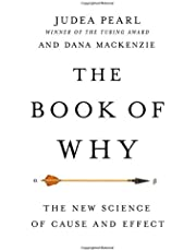 The Book Of Why. The New Science Of Cause And Effe