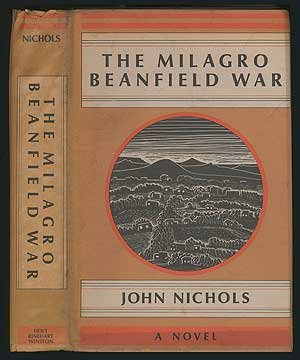 - The Milagro Beanfield War