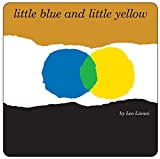 img - for Little Blue and Little Yellow book / textbook / text book