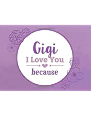 Gigi I Love You Because: Prompted Fill In the Blank Book