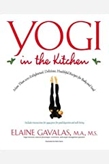 Yogi in the Kitchen Paperback