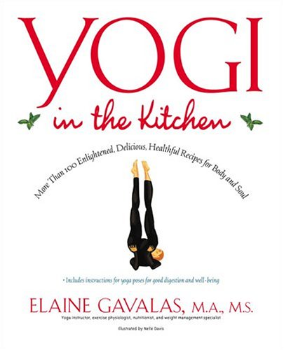 Pdf Download Yogi In The Kitchen Best Seller Book By Elaine
