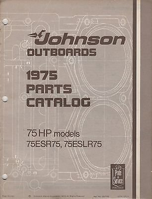 1975 JOHNSON OUTBOARD MOTOR 75 HP MODELS p/n 387119 PARTS MANUAL (582)