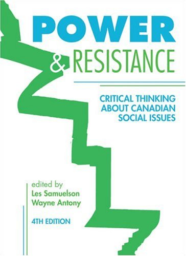 Power & Resistance: Critical Thinking About Canadian Social Issues