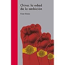 China: la edad de la ambición (Ensayo político)