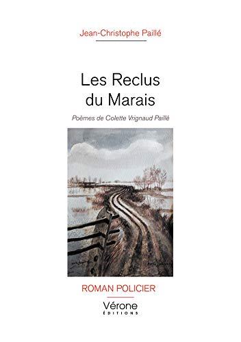 Les Reclus du Marais