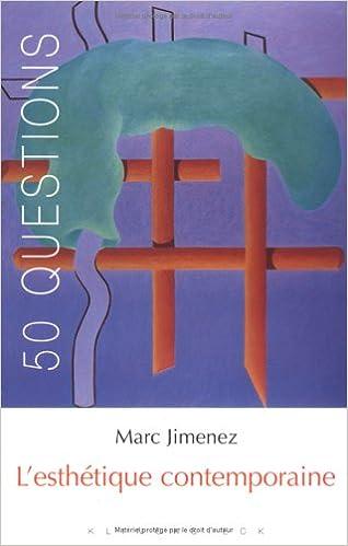 Livre L'esthétique contemporaine : Tendances et enjeux pdf ebook
