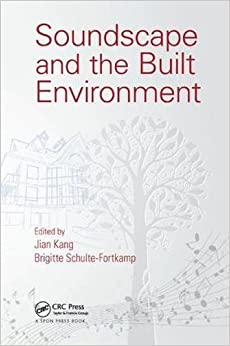 Soundscape and the Built Environment