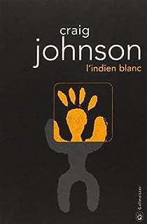 L'indien blanc, Johnson, Craig