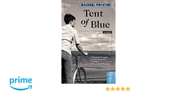 Tent Of Blue Rachael Preston 9780864923424 Amazon Books