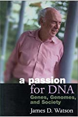 [(A Passion for DNA: Genes, Genomes and Society)] [Author: James D. Watson] published on (June, 2000) Hardcover