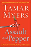 Assault and Pepper, Tamar Myers, 0451213947