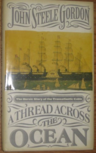 A Thread Across the Ocean: The Heroic Story of the Transatlantic ()