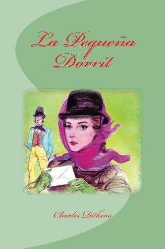 La Pequeña Dorrit  [Dickens, Charles] (Tapa Blanda)